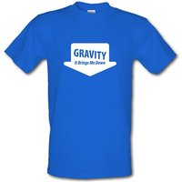 Gravity It Brings Me Down male t-shirt.