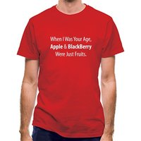 When I Was Your Age Apple And Blackberry Were Just Fruits classic fit.