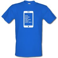 Your village rang they want their idiot back male t-shirt.