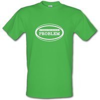 My Drinking Team Has A Rugby Problem male t-shirt.
