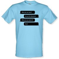 What Do We Want? A Cure For Dyslexia! male t-shirt.