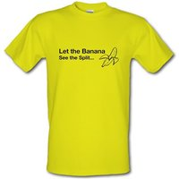 Let The Banana See The Split male t-shirt.