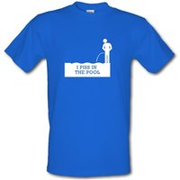 I Piss In The Pool male t-shirt.