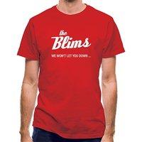 The Blims We Won't Let You Down classic fit.