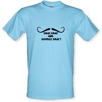 Drat Drat And Double Drat male t-shirt.