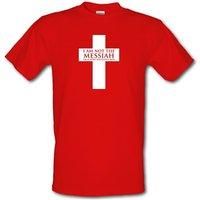 Im Not The Messiah Im A Very Naughty Boy male t-shirt.