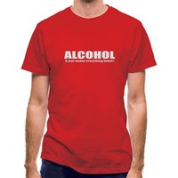 Alcohol It Just Makes Everything Better classic fit.