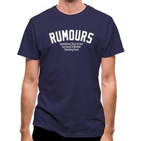 Rumours Sometimes They're Just Too Good To Bother Checking Facts classic fit.