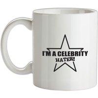 I'm A Celebrity Hater mug.
