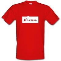 Like A Boss male t-shirt.