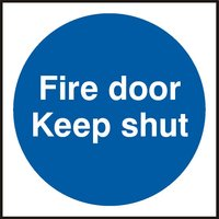 Notice Fire Door Keep Shut 100x100mm