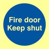 Fire Door Keep Shut Glow In The Dark