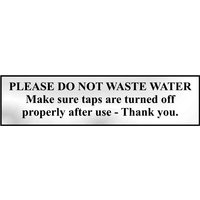 Chrome Style Please Do Not Waste Water Sign