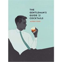 The Gentleman's Guide to Cocktails - Books Gifts