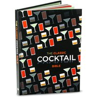 The Classic Cocktail Bible - Getting Drunk Gifts