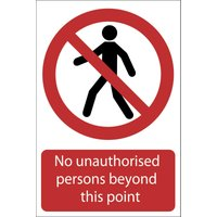 Draper No Unauthorised Persons Beyond This Point Sign 400mm 600mm Standard