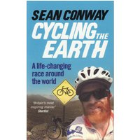 Cordee Cycling the Earth - Sean Conway Books & Maps