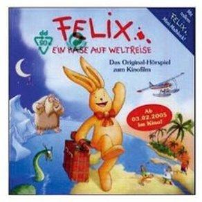 OTTO Felix Ein Hase auf Weltreise 1 Audio-CD