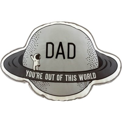 Dad You're Out of This World Cushion