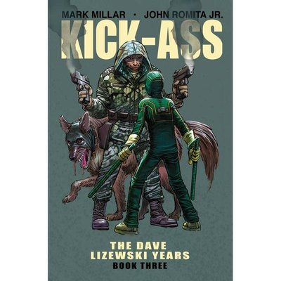 Kick-Ass: The Dave Lizewski Years: Volume 3