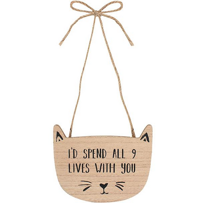 I'd Spend All 9 Lives With You Wall Plaque