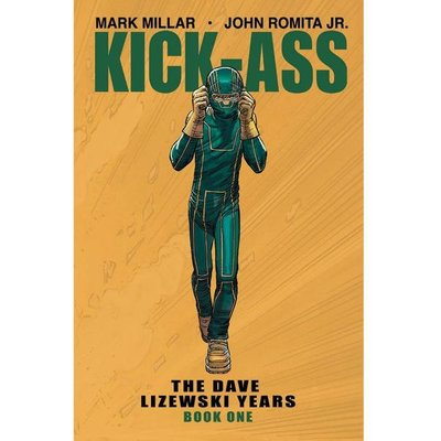 Kick-Ass: The Dave Lizewski Years: Volume 1