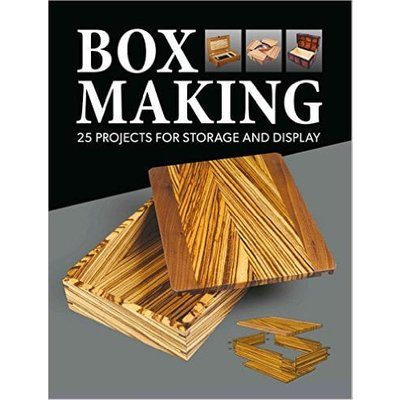 Box Making - 25 Projects for Storage and Display - Box Making - 25 Projects For Storage And Display - HB220