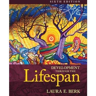 Development Through the Lifespan (6th Edition) (Berk, Lifespan Development Serie