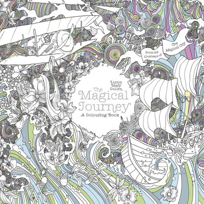 NEW The Magical Journey, a Coloring Book by Lizzie Mary Cullen
