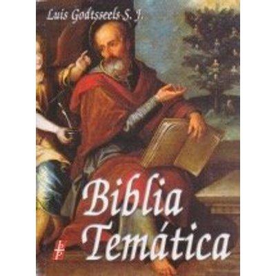 Biblia Tematica [Paperback] [Jan 01, 2013] Luis Godtsseels S.J.