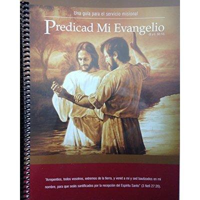 Predicad Mi Evangelio - Spanish Preach My Gospel [Spiral-bound] [Jan 01, 2004] C