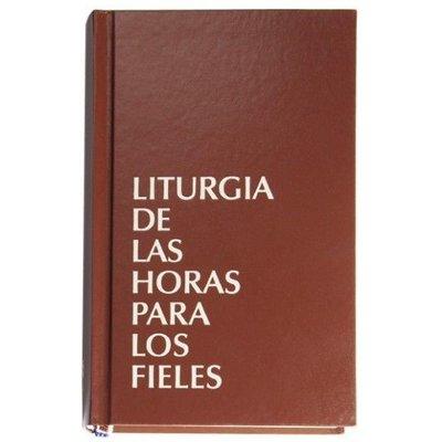 LITURGIA DE LAS HORAS PARA LOS FIELES con Laudes, Vísperas y Completas - Nuevo