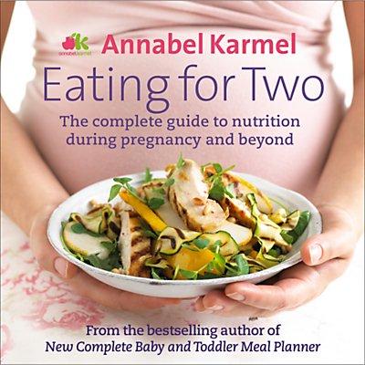 Annabel Karmel Eating For Two Nutrition Guide