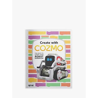 Anki Create With Cozmo: Fun Ways To Code Your Robot Sidekick Children's Book