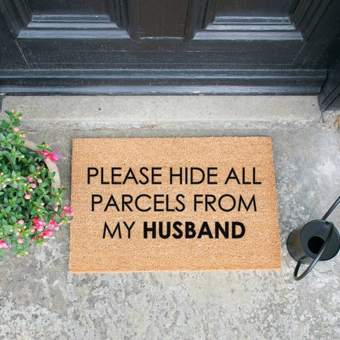 Hide All Parcels From Husband Print Doormat