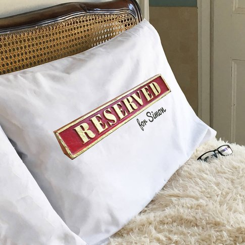 Personalised Reserved Pillowcase
