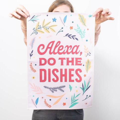 Funny 'Alexa, Do The Dishes' Colourful Tea Towel