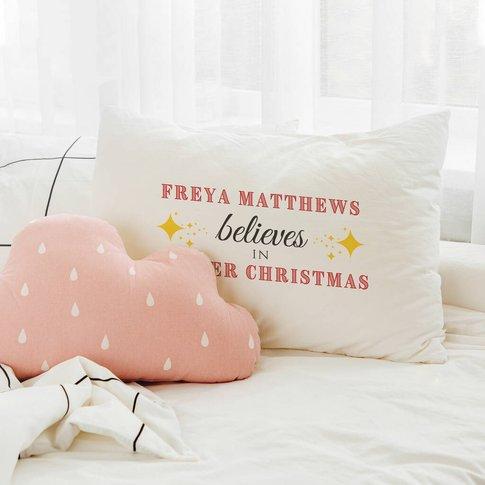 Personalised Kids 'Believes' Christmas Pillowcase