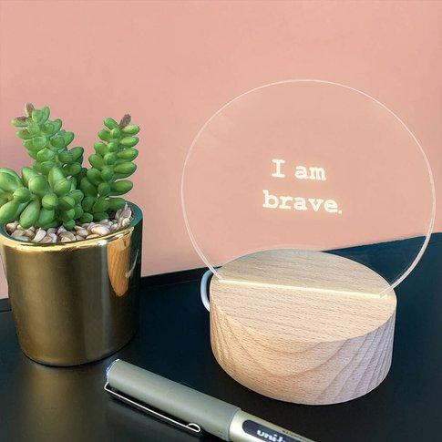 Personalised 'I Am Brave' Mini Desk Lamp