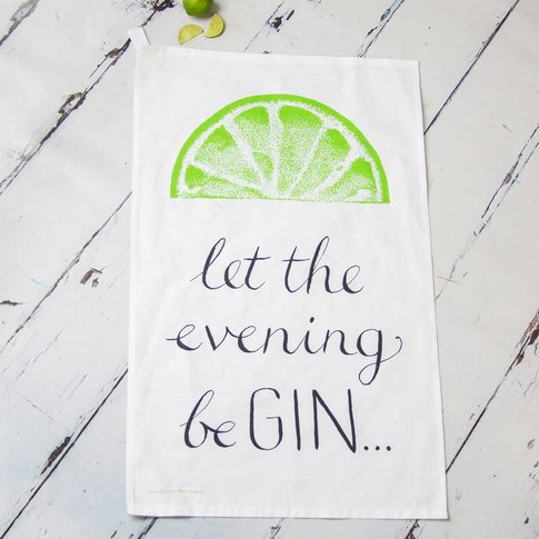 Let The Evening Be Gin Lemon Or Lime Tea Towel