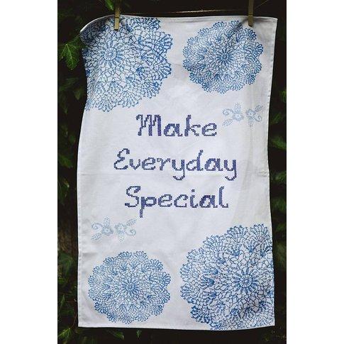 Make Everyday Special Tea Towel