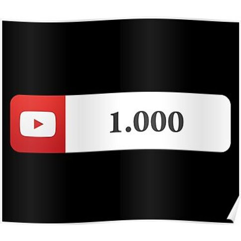 Youtube 1000 Subscribers Poster