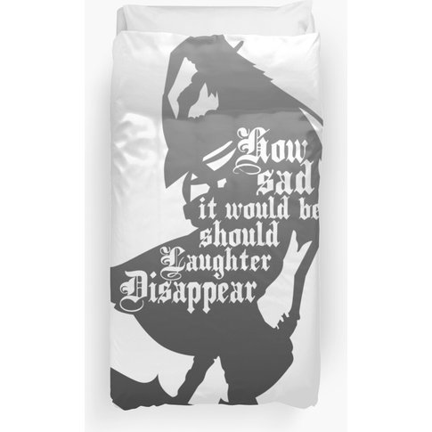 Should Laughter Disappear Duvet Cover