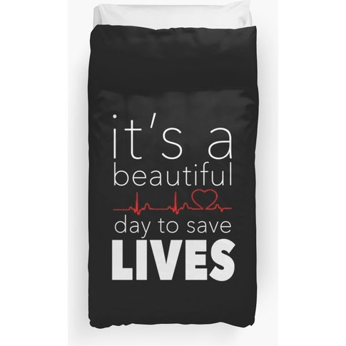It's A Beautiful Day To Save Lives Quote Of Grey's D...