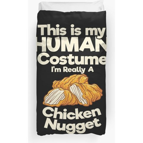 I'M Really A Chicken Nugget Duvet Cover