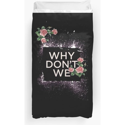Why Dont  Duvet Cover