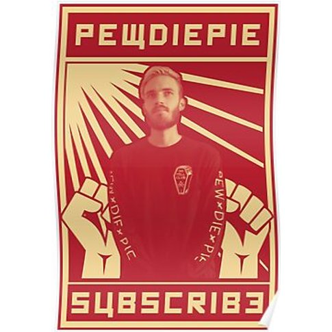 Subscribe To Pewdiepie Poster
