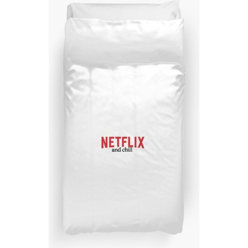 Netflix And Chill Duvet Cover