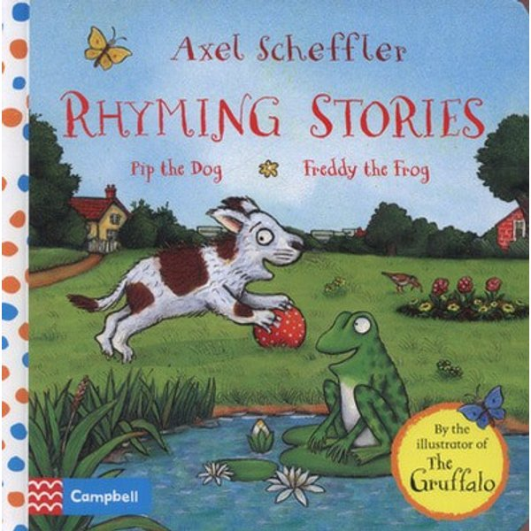 Rhyming Stories: Pip the Dog and Freddy the Frog
