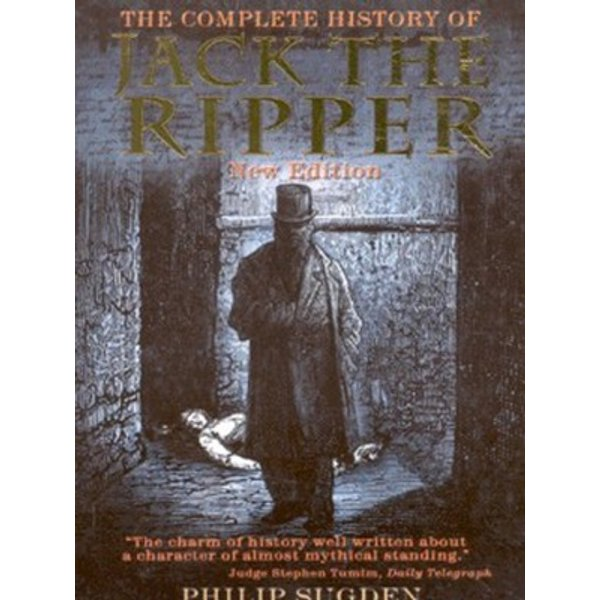 Complete History of Jack the Ripper